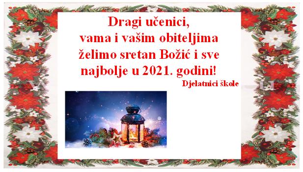 SRETAN BOŽIĆ I SVE NAJBOLJE U 2021. GODINI